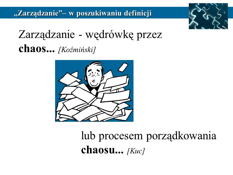 Zarządzanie - wędrówkę przez chaos... [Koźmiński]
